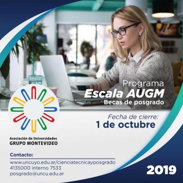 Convocatoria 2019 del Programa ESCALA AUGM para estudiantes de posgrado UNCUYO