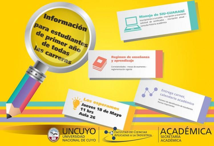 Información para estudiantes de primer año de todas las carreras de la FCAI
