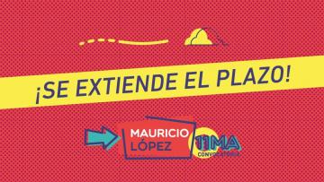 Nueva fecha de cierre para presentación de proyectos Mauricio Lopez