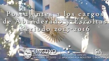 Postulantes a los cargos de Abanderado y Escoltas Periodo 2015-2016