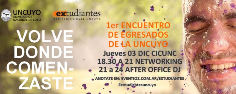 Te invitamos a participar  del Primer Encuentro de Egresados UNCuyo