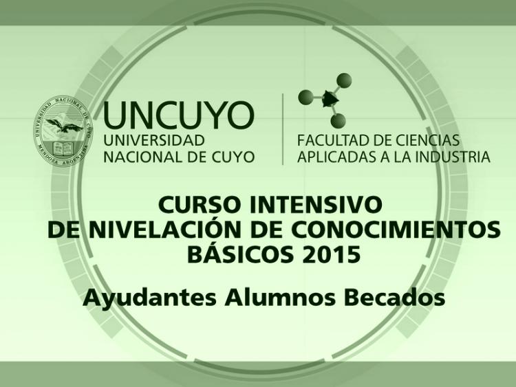CURSO INTENSIVO  DE NIVELACIÓN DE CONOCIMIENTOS BÁSICOS  2015