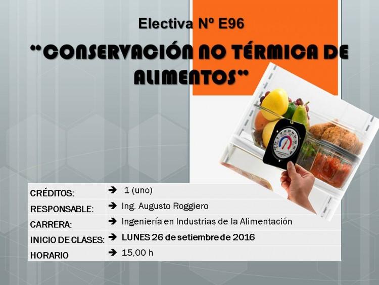 """Electiva Nº E 96 """"Conservación no Térmica de Alimentos"""""""
