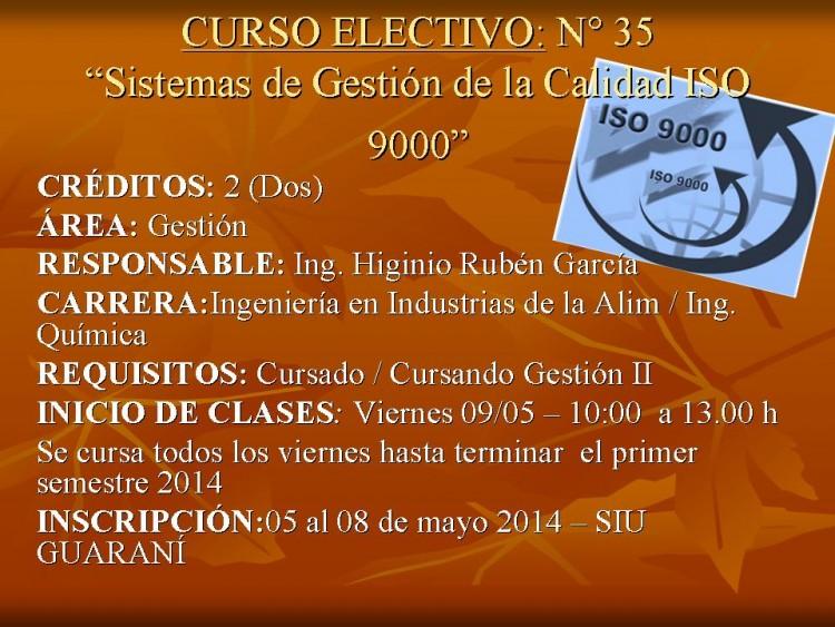 """CURSO ELECTIVO N° 35: """"Sistemas de Gestión de la Calidad ISO 9000"""" (traslado de fecha)"""