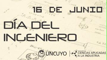 16 de junio - Día del INGENIERO