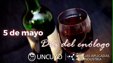5 de mayo, Día del Enólogo en Mendoza