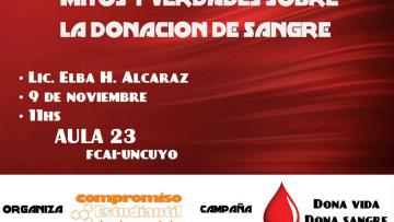 Se desarrollará una Charla  acerca de Mitos y Verdades sobre la donación de Sangre