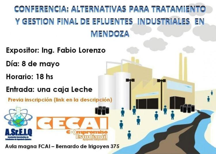 Conferencia: \Alternativas para tratamiento y gestión final de efluentes industriales en Mendoza\