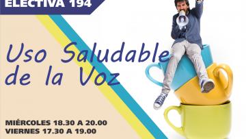 """Electiva 194 """"USO SALUDABLE DE LA VOZ"""""""