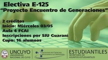 """Electiva E-125 """"Proyecto Encuentro de Generaciones"""""""