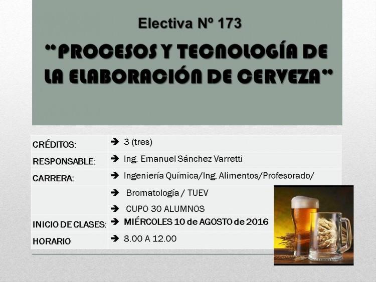 """Electiva Nº 173 """"Procesos y Tecnolología de la elaboración de cerveza"""