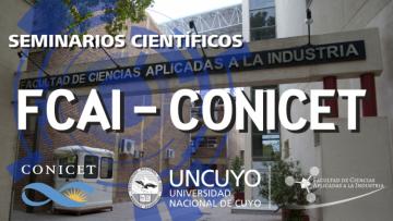 Se realizará el Tercer Encuentro de los Seminarios Científicos FCAI-CONICET