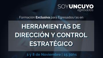 Oportunidad de formación sobre Herramientas de Dirección y Control Estratégico para egresados/as UNCUYO