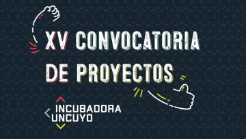 Nueva convocatoria de la Incubadora UNCUYO para proyectos innovadores y sustentables