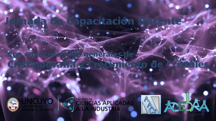 Jornada de Capacitación Docente con conocimientos generales de Cristalografía y Crecimiento de Cristales