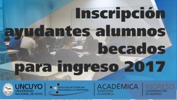 Inscripción ayudantes alumnos becados para ingreso 2017