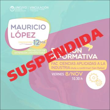 Reunión Informativa: 12ma Convocatoria de Proyectos Mauricio López SUSPENDIDA