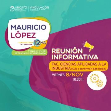 Reunión Informativa: 12ma Convocatoria de Proyectos Mauricio López
