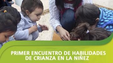 Primer encuentro de habilidades de crianza en la niñez