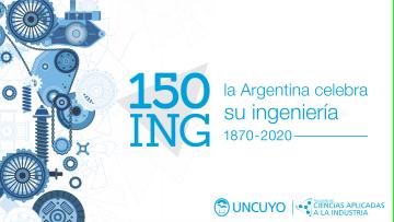 La Ingeniería Argentina cumple 150 años