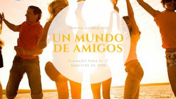 """Convocatoria """"Programa Un Mundo de Amigos"""""""