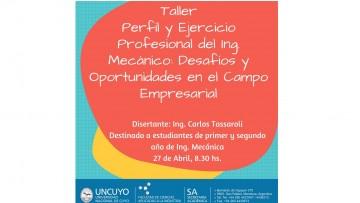 Taller Perfil y Ejercicio Profesional del Ing. Mecánico: Desafíos y oportunidades