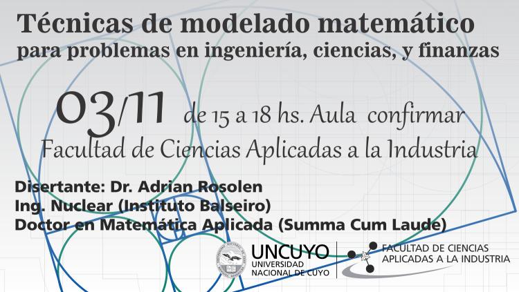 """Charla sobre """"Técnicas de modelado matemático para problemas en ingeniería, ciencias, y finanzas"""""""