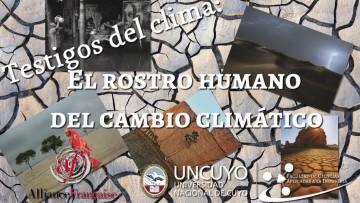 """""""Testigos del Clima: el rostro humano del cambio climático"""""""
