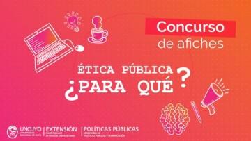Concurso de Afiches: Ética Pública ¿Para qué?
