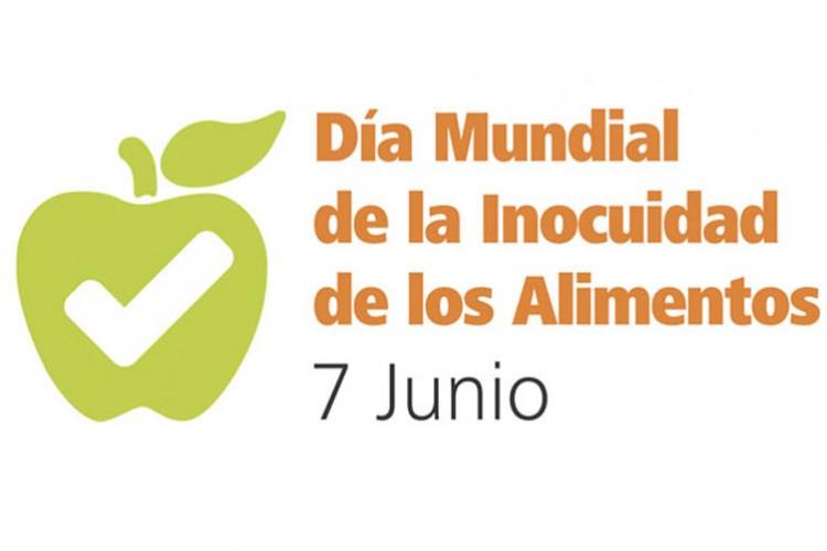 7 de junio - Día Mundial de la Inocuidad de los Alimentos,