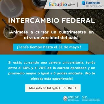 """CONVOCATORIA PROGRAMA DE """"BECAS INTERCAMBIOS FEDERALES"""""""