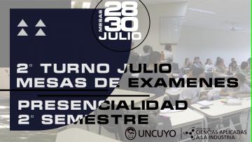 Mesas de Exámenes Finales del segundo turno de Julio - Presencialidad segundo semestre