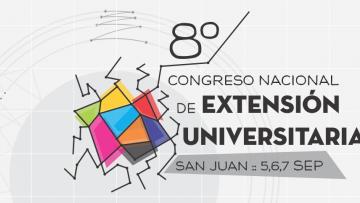 Organizan el 8° Congreso Nacional de Extensión Universitaria