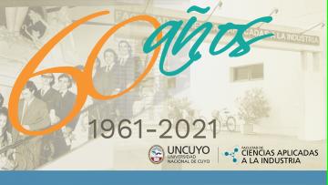 60 años de la Facultad de Ciencias Aplicadas a la Industria