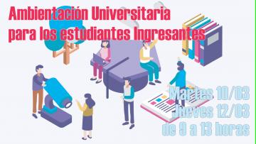 Ambientación Universitaria  para los estudiantes Ingresantes