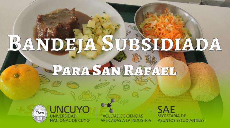 Bandeja subsidiada para San Rafael