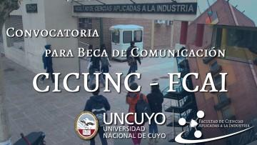 Convocatoria para Beca de Comunicación CICUNC - FCAI