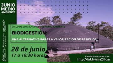 Mes del Medio Ambiente - Charla: Biodigestión: una alternativa para la valorización de residuos