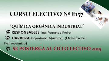 Postergación Curso Electivo Química Orgánica Industrial