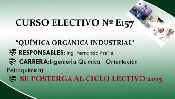 """CURSO ELECTIVO Nº E157 - """"QUÍMICA ORGÁNICA INDUSTRIAL"""""""