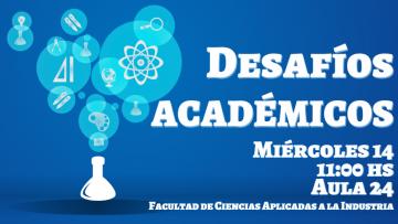 Se desarrollará un Taller sobre Desafíos Académicos
