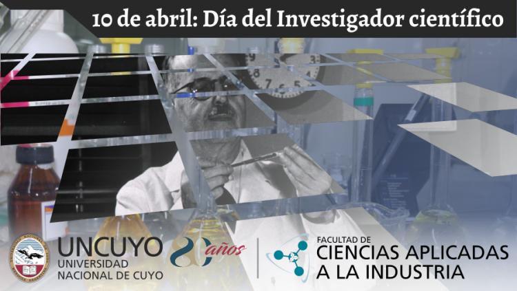 10 de Abril: Día del Investigador Científico