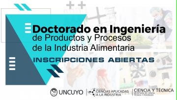 Inscripciones Abiertas Doctorado en Ingeniería de Productos y Procesos de la Industria Alimentaria