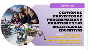 """Electiva E-202 """"gestión de proyectos de programación y robótica en las instituciones educativas"""""""