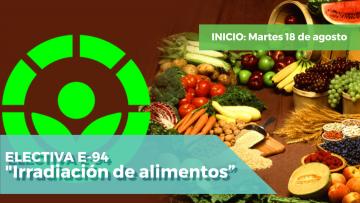 """Electiva E-94 """"Irradiación de Alimentos""""."""