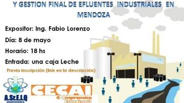 """Conferencia: """"Alternativas para tratamiento y gestión final de efluentes industriales en Mendoza"""""""