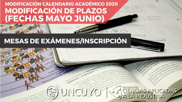 Modificaciones al calendario académico 2020 (mesas de mayo-junio e inscripciones)