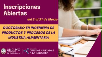 Inscripciones Abiertas Doctorado en Ingeniería de Productos y Procesos de la Industria Alimentaria 2021