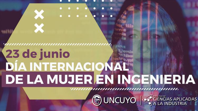 23 de junio: Día Internacional de la Mujer en Ingeniería