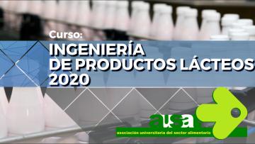 Curso INGENIERÍA  DE PRODUCTOS LÁCTEOS  2020